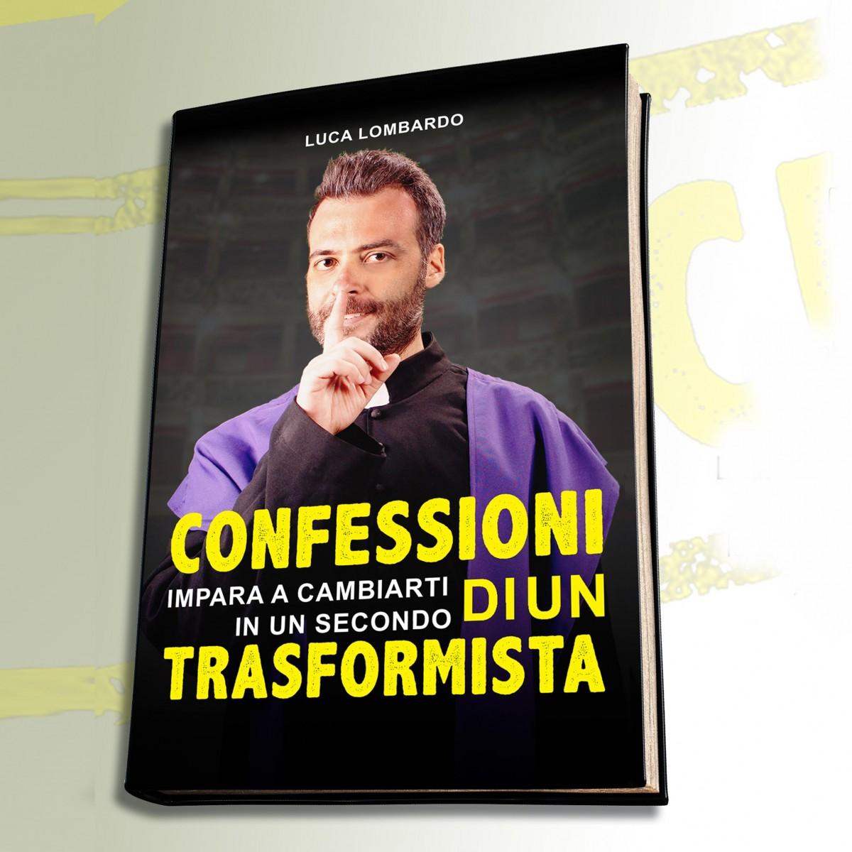 Libro Confessioni di un Trasformista