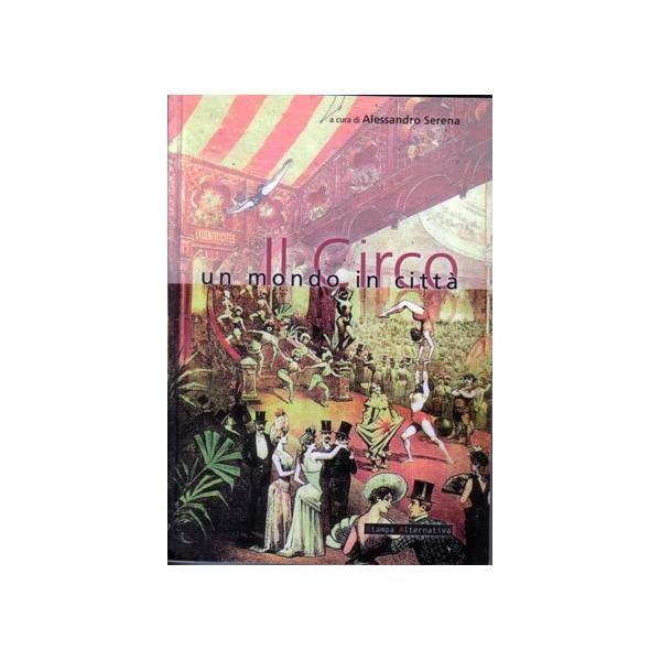 libro Il circo , un mondo in città