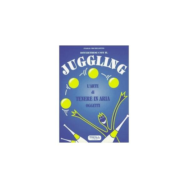 libro Divertirsi con il Juggling