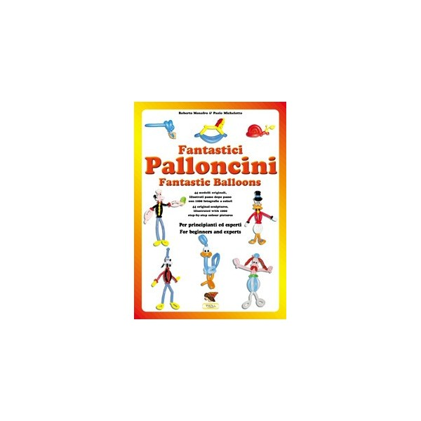libro Fantastici Palloncini