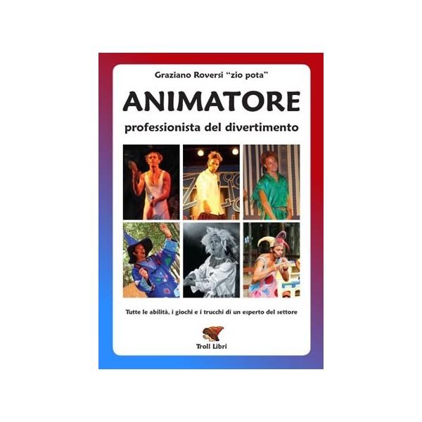 libro animatore - professionista del divertimento