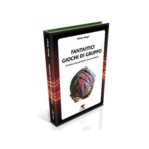 libro fantastici giochi di gruppo