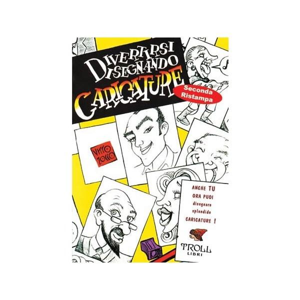 Libro divertirsi disegnando Caricature