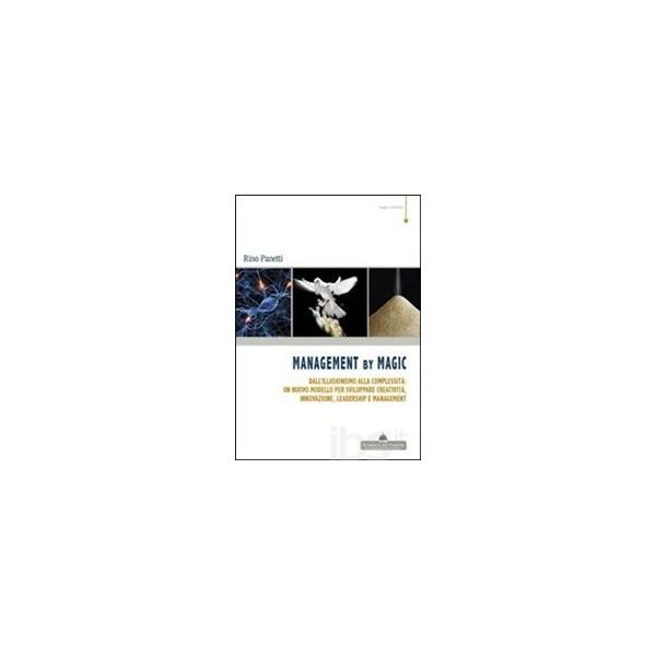 Rino Panetti - Management by Magic